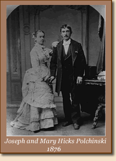 Joseph and Mary Hicks Polchinski